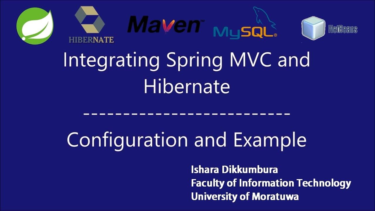 Spring MVC and Hibernate Integration Tutorial - Configuration and
