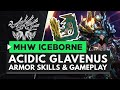 Monster Hunter World Iceborne | Acidic Glavenus Armor, Weapons & Gameplay