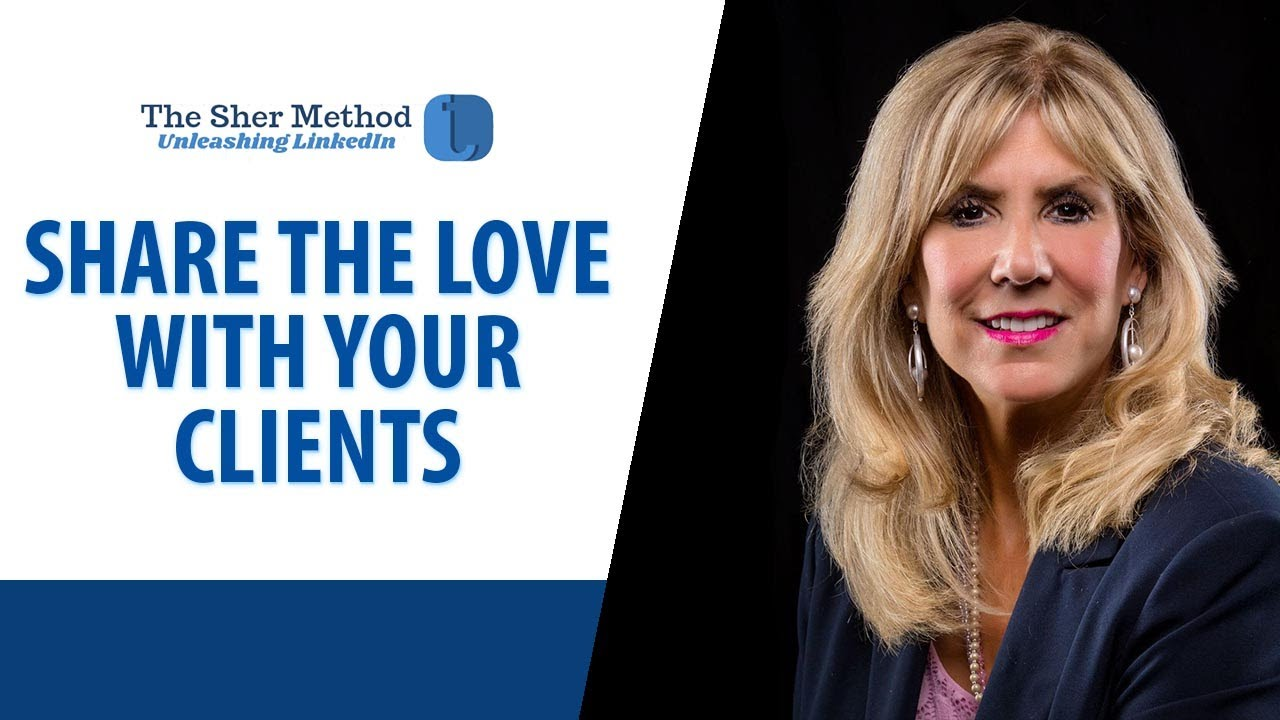How You Can Share the Love With Your Clients