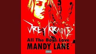 All The Boyz Love Mandy Lane