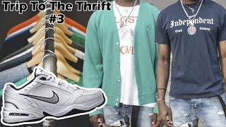 TRIP TO THE THRIFT Ep.3| Nike Monarch's + How To Sell Your Clothes (Men's Streetwear Fashion)