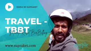 Travel || Manali - Kasol - Bir - Billing : SiMPLe