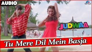 Judwaa : Tu Mere Dil Mein Basja Full Audio Song With Lyrics