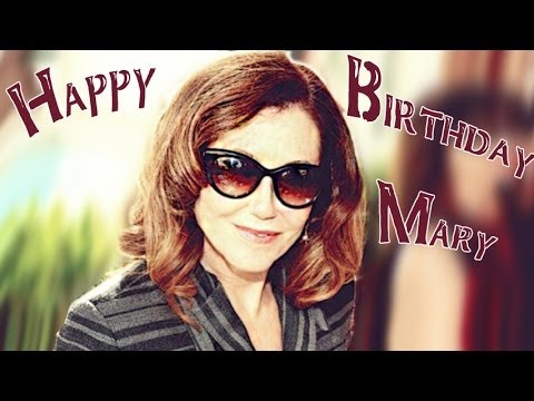 Happy Birthday Mary!!