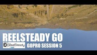 #FPV Testing ReelSteady GO | Gopro Session 5