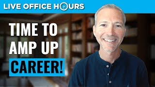 Time To Amp Up Your Career!:Live Office Hours With Andrew LaCivita