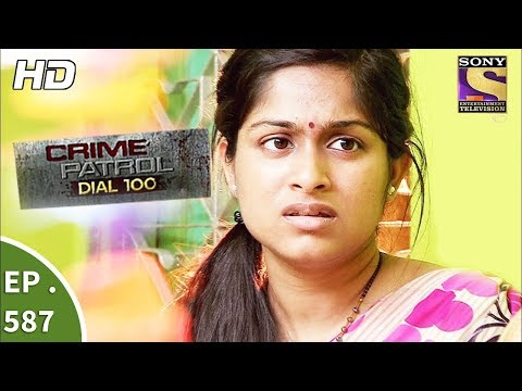 Crime Patrol Dial 100 - क्राइम पेट्रोल - The Mysterious Disappearance - Ep 587 - 28th August, 2017