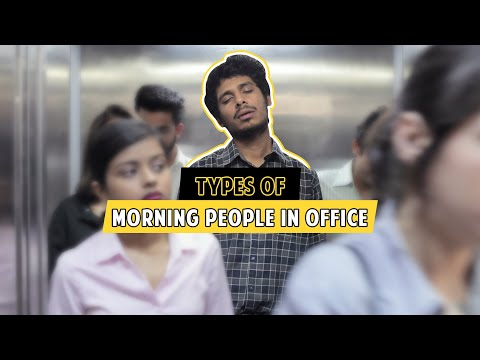 Types of Morning People at work