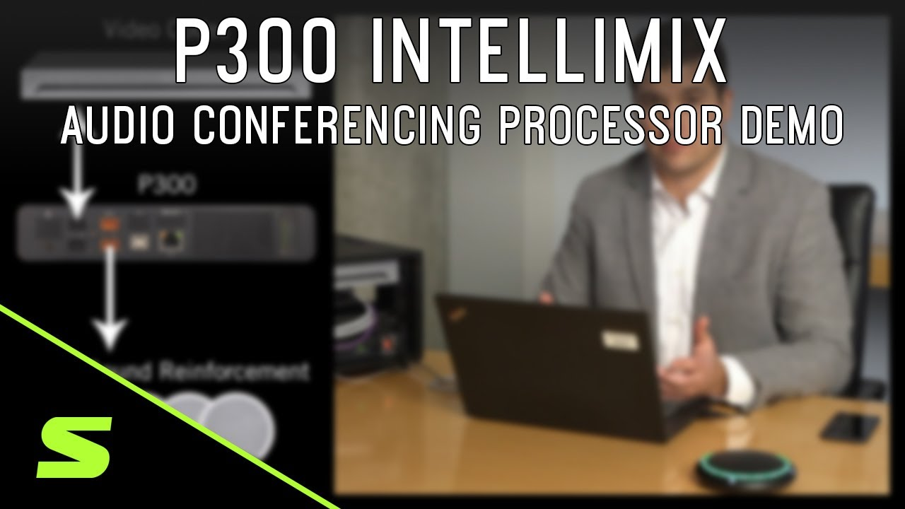 Shure P300 IntelliMix® Audio Conferencing Processor Demo