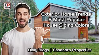 Home Exterior Trends | 5 Most Popular House Siding Colors | Real Estate