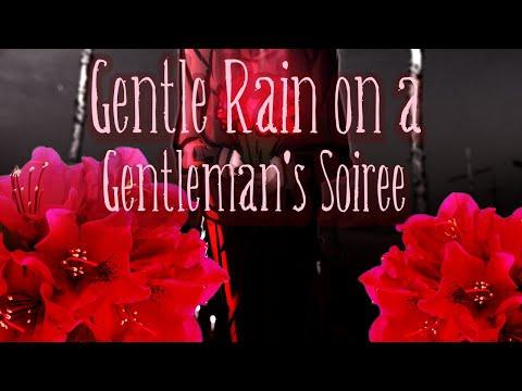 【Dex】 Gentle Rain on a Gentleman's Soiree 【Vocaloid Original】