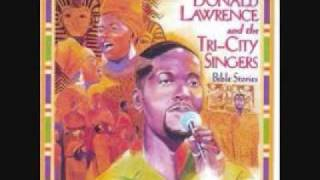 Didn't it rain -- Donald Lawrence and the Tri-City Singers