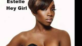 Estelle Ft. John Legend - Hey Girl