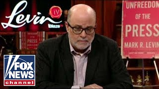 Mark Levin: Mueller is a complete fraud and Pelosi is out of her mind
