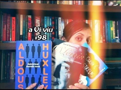 aViviu #98 - Admirável Mundo Novo + (bio do) C.S. Lewis + A Culpa é das Estrelas (again)