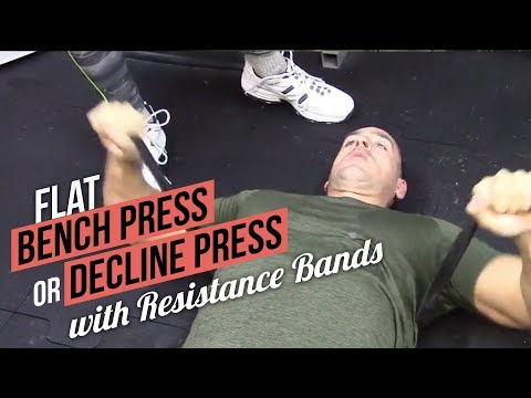 Flat Bench Press and Decline Press with Resistance Bands