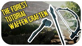 THE FOREST Survival Guide ☆ Waffen  Werkzeuge Craften [ Deutsch   Tutorial   HD   SLAYERLETZPLAY]