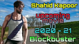 Shahid Kapoor upcoming movie list 2020 - 2021 | Jersey movie trailer | Bollywood upcoming movie |