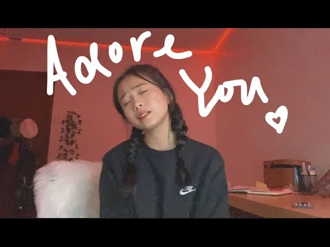 adore you - harry styles cover