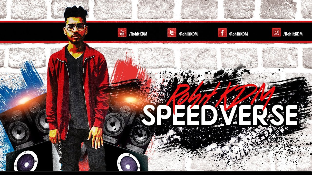 Speed Verse | Rohit KDM | Latest Hindi Rap Lyrics - Rohit KDM Lyrics