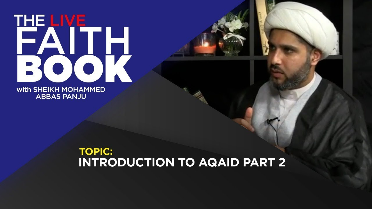 The Faith Book| Introduction to Aqaid Part 2