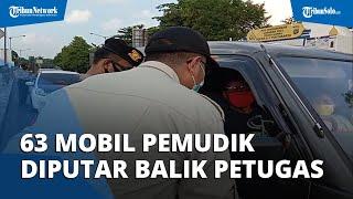 Sehari Sebelum Lebaran, 63 Mobil Pemudik Diputar Balik Petugas di Pos Penyekatan Prambanan