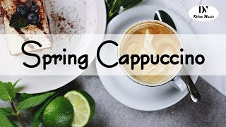 Cappuccino Spring 2020 따뜻한 봄에 따뜻한 커피 한 잔