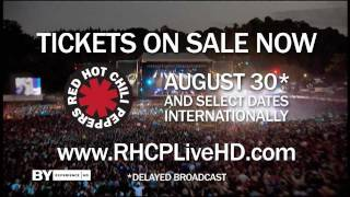 """Red Hot Chili Peppers - """"Live: I'm With You"""" In Theaters (Official Trailer) [Extras]"""