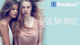 Blue My Mind (DRAMA ganzer Film Deutsch, Coming of Age Filme in voller Länge anschauen, Filme in 4K)
