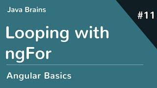 Angular 6 Basics 11 - Looping with ngFor