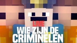 WIE ZIJN DE CRIMINELEN!! MINETOPIA LIVE!