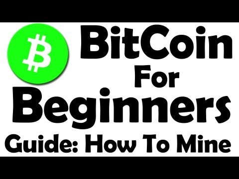 Bitcoin For Beginners - Learn How To Mine Bitcoin ! - Part 1