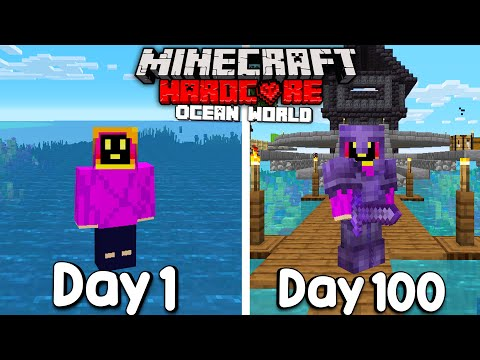 I Survived 100 Days Of Hardcore Minecraft, In an Ocean Only World.