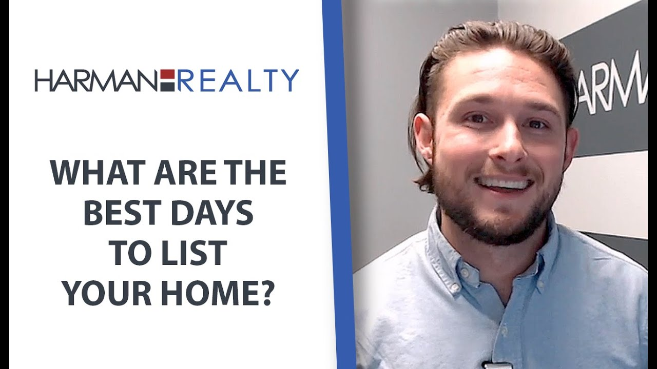 Which Days to List Your Home (and Which Days Not to)