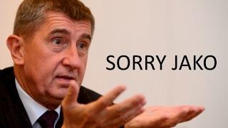 Andrej Babiš - Sorry jako #Sorryjako