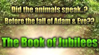 Did The Animals Speak Before The Fall of Adam and Eve…?