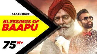 Blessings Of Baapu Fu  Gagan Kokri Ft Yograj Singh