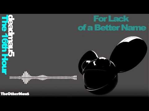 Deadmau5 - The 16th Hour || HD