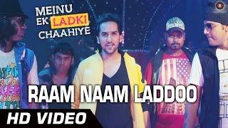 Raam Naam Laddoo - Meinu Ek Ladki Chaahiye