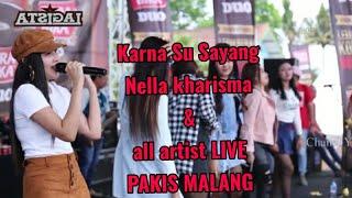 Karna Su Sayang Nella Kharisma Dan All Artist | Live Di Pakis Malang Om LAGISTA