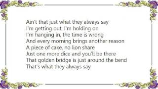 Chris Rea - That's What They Always Say Lyrics