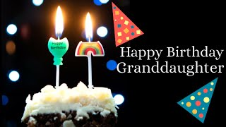 Happy birthday wishes for Granddaughter  Birthday messages, greetings & blessings for granddaughter
