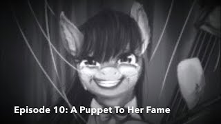 FritzRolle732's MLP Grimdark Fanfic Reviews (Episode 10) - A Puppet To Her Fame (Valentines Special)