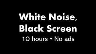 White Noise, Black Screen (10 hours)