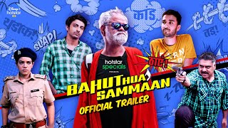 Bahut Hua Sammaan trailer 1