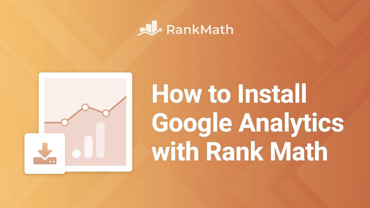 How To Install Google Analytics with Rank Math SEO? - Rank Math SEO