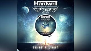 Hardwell & Wildstylez feat. KiFi - Shine A Light (HQ Audio)