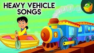 Heavy Vehicle Songs 🚌 + most popular songs for Kids | Top list Nursery Rhymes