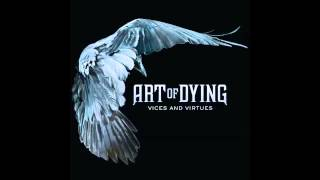 Art Of Dying - I Will Be There [HQ]