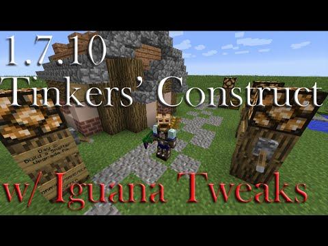 1.7.10 : Tinkers' Construct w/ Iguana Tweaks